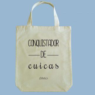 Bolsa ecológica Calambur 100% algodón estampada con mensaje humorístico (frase chistosa) conquistador de cuicas
