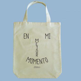 Bolsa ecológica Calambur 100% algodón estampada con mensaje humorístico (frase chistosa) y expresión chilena en mi mejor momento