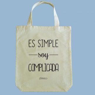 Bolsa ecológica Calambur 100% algodón estampada con mensaje humorístico (frase chistosa) es simple soy complicada
