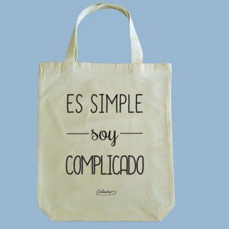 Bolsa ecológica Calambur 100% algodón estampada con mensaje humorístico (frase chistosa) es simple soy complicado