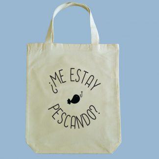 Bolsa ecológica Calambur 100% algodón estampada con mensaje humorístico (frase chistosa), expresión chilena y dibujo divertido me estay pescando