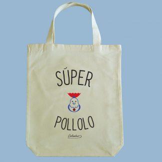 Bolsa ecológica Calambur 100% algodón estampada con mensaje humorístico (frase chistosa), expresión chilena y dibujo divertido súper pollolo