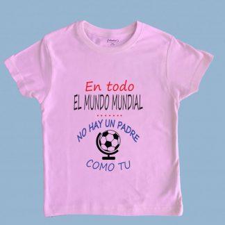 Polera rosada para niños 100% algodón personalizada por Calambur En todo el mundo mundial no hay un padre como tu