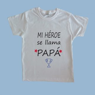 Polera blanca para niños 100% algodón personalizada por Calambur Mi héroe se llama papá