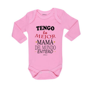 Ropa Bebe Body Calambur 100% algodón Moda Infantil Pilucho Tengo La Mejor Mamá Del Mundo Entero