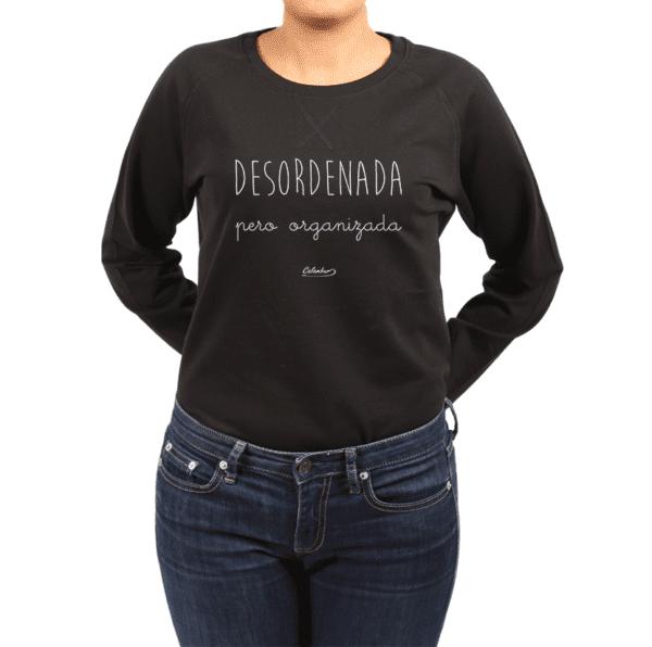 Polerón Mujer Calambur 100% algodón Mensaje Divertido Estampado Desordenada Pero Organizada