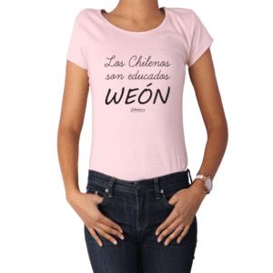 Polera Mujer Calambur 100% algodón Mensaje Divertido Estampado Los Chilenos Son Educados Weón