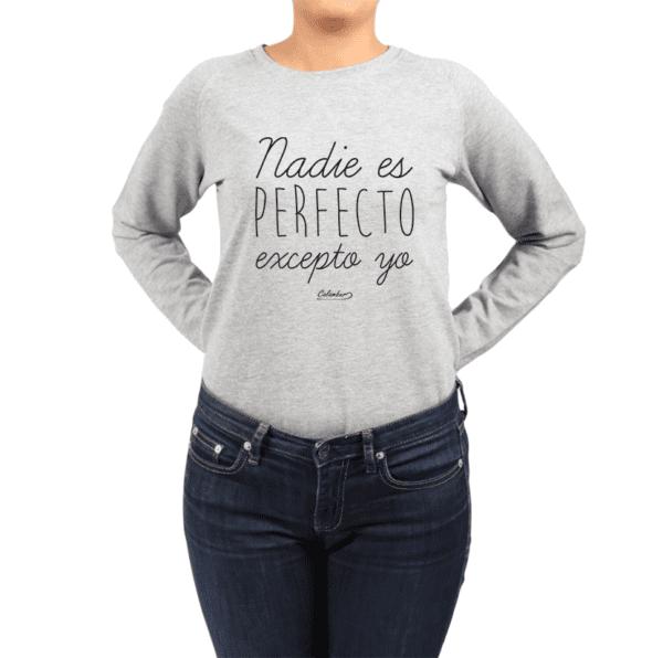 Polerón Mujer Calambur 100% algodón Mensaje Divertido Estampado Nadie Es Perfecto Excepto Yo