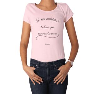 Polera Mujer Calambur 100% algodón Mensaje Divertido Estampado Si No Existiera Habría Que Inventarme