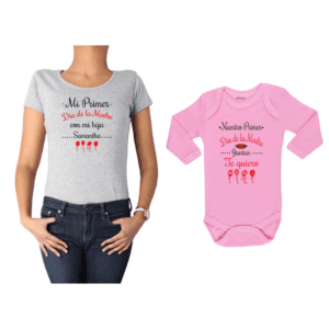 Conjunto Mamá Bebé Polera y Body 100% algodón Calambur diseño Mi primer día de la madre con mi hija