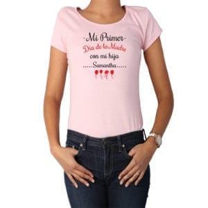Polera Mujer Calambur 100% algodón diseño Mi Primer Día de la Madre con mi hija rosado